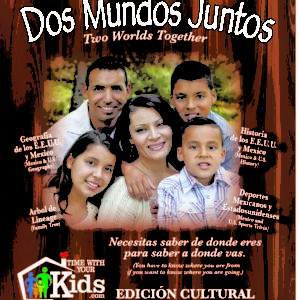 Time With Your Kids Cultural Edition